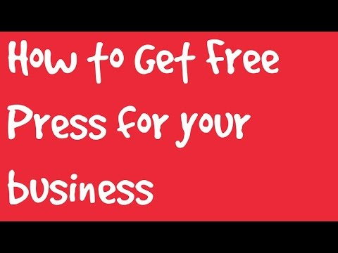 how to get Free press For Your Business
