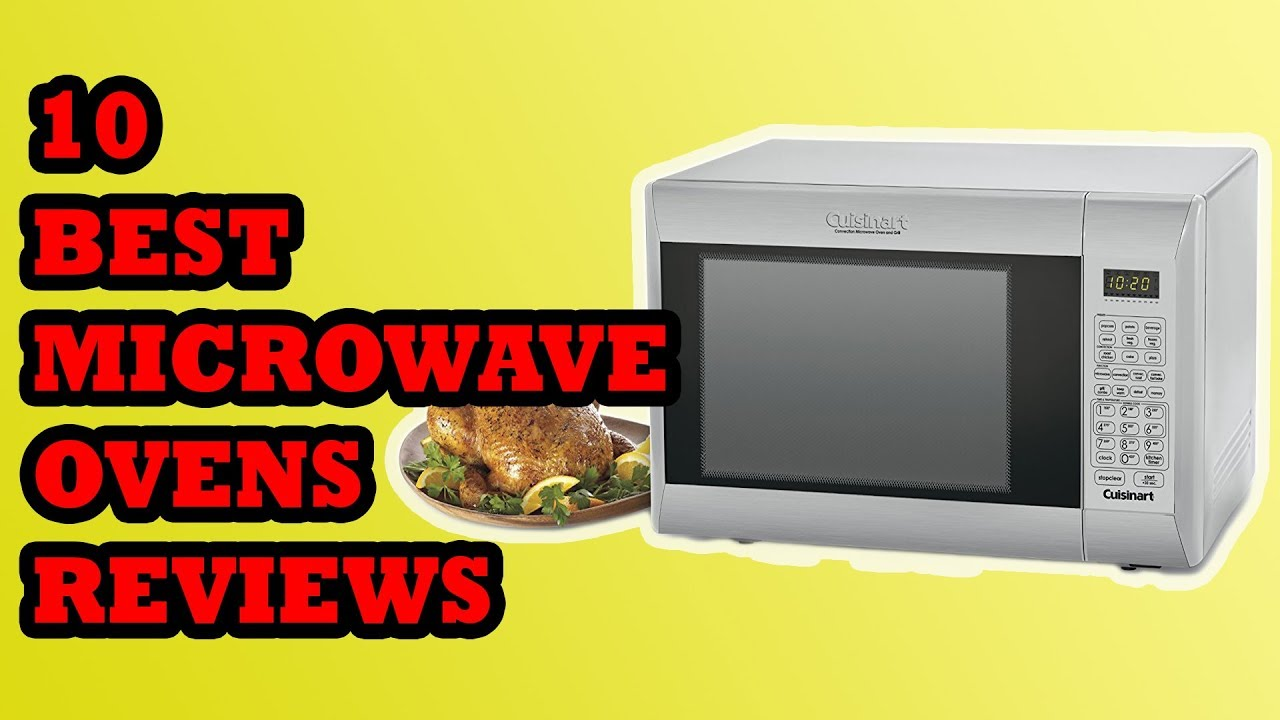 Best Microwaves Review 2018 Top 10
