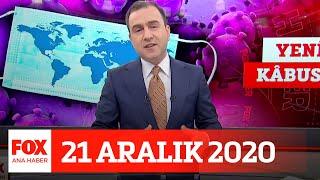 Virüs mutasyona uğradı! 21 Aralık 2020 Selçuk Tepeli ile FOX Ana Haber