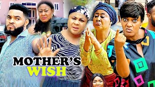 MOTHER'S WISH Complete Part1&2- [NEW MOVIE] FLASH BOY|NGOZI EZEONU LATEST NIGERIAN MOVIE 2021