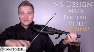 NS Design NXTa Electric Violin Review