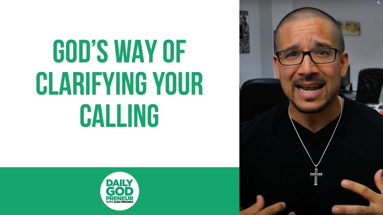 God's Way of Clarifying Your Calling in Business