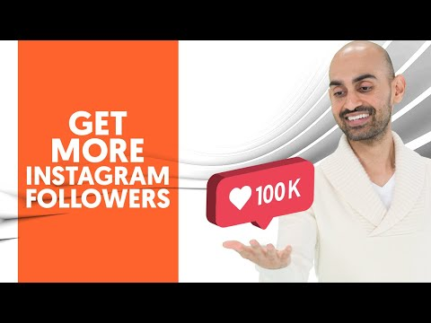 The Best Way to Get More Instagram Followers [2019 Update]