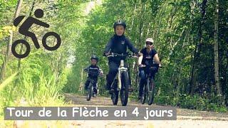 Tour de la Flèche en 4 jours  (72 - Sarthe)