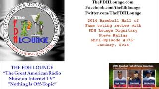 Mini-Episode #376 - January 2014 - 2014 Baseball Hall of Fame voting analysis