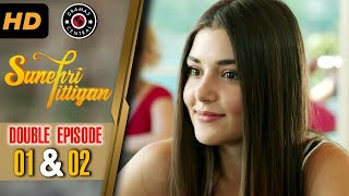Sunehri Titliyan | Episode 1 & 2 | Turkish Drama | Hande Ercel | Dramas Central