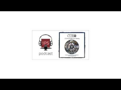 1P5 Podcast Episode 30: Catholic Healthcare Sharing