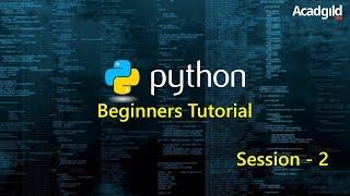Python Tutorial for Beginners Part 2 | Python Programming Tutorial | Python Basics