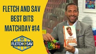 Fletch and Sav Best Bits Matchday #14