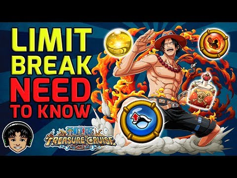 UPDATED Limit Break Guide! All You Need To Know For 7.4! [One Piece Treasure Cruise]
