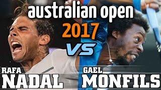 Rafa Nadal Vs Gael Monfils 2017 Australian Open Analysis