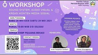 🔴 (Full 4 jam), Workshop Sound System, Audio Visual & Kreasi Konten, HKBP Pejuang Bekasi