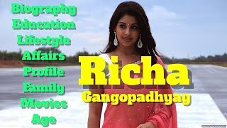 Richa Gangopadhyay Biography | Age | Family | Affairs | Movies | Lifestyle and Profile