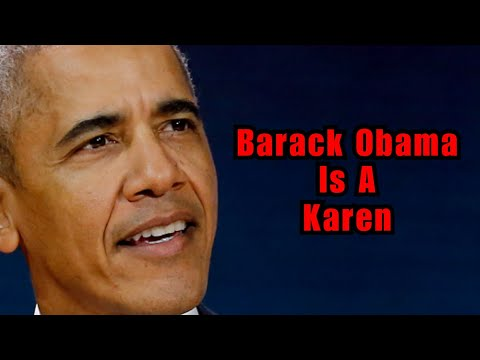 Barack Obama is a Karen