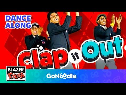 Clap It Out - Blazer Fresh  GoNoodle
