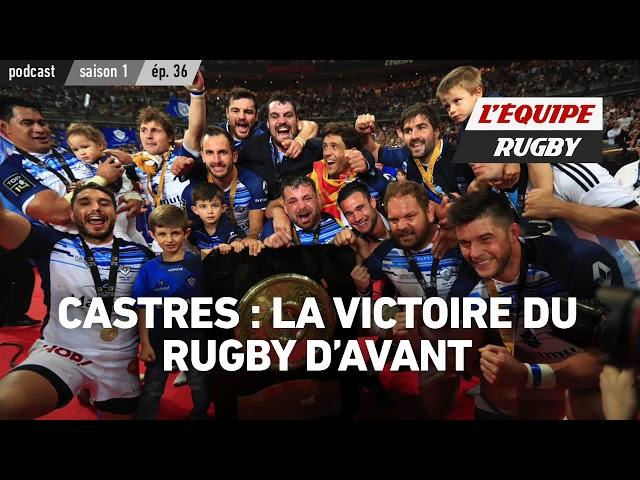 Castres : la victoire du rugby d'avant