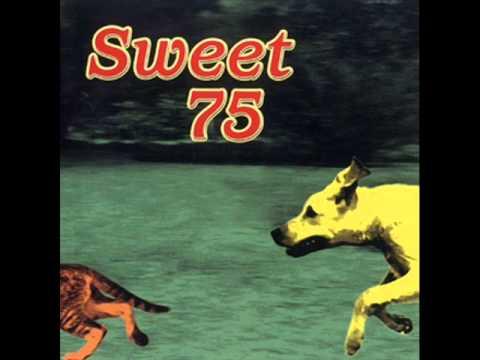 Sweet 75 Lay Me Down