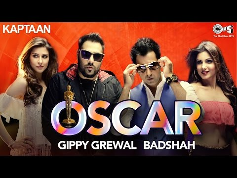 Oscar Punjabi Song HD 1920*1080p  badshah OSCAR song Gippy Oscar Gippy Oscar  2017  oscars awards
