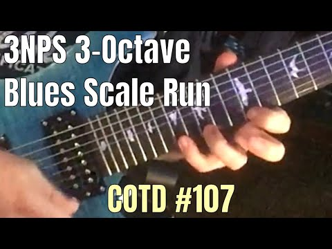3NPS 3-Octave Blues Scale Run: ShredMentor Challenge of the Day #107