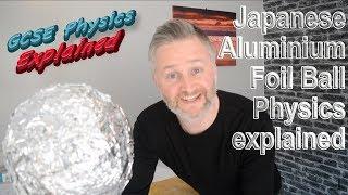 Physics behind Japanese Aluminium Foil Ball challenge explained