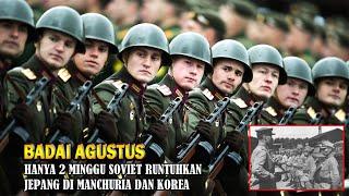 Ura vs Banzai - Invasi Manchuria Korea 1945 - Jutaan Tentara Soviet Serbu Jepang Sampai Menyerah