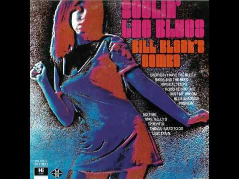 BILL BLACK'S COMBO - SOULIN' THE BLUES [LP]