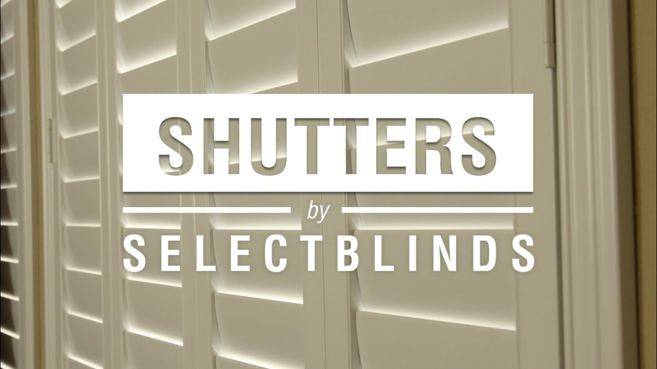 Shutters by SelectBlinds YouTube