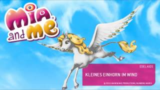Mia and Me - ♫ Kleines Einhorn im Wind ♫ - Aus dem Album Sternentanz und Elfenzauber