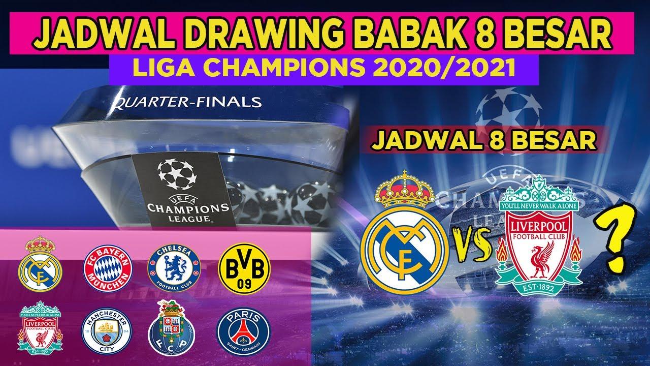 Jadwal Semi Final Liga Champion 2021 / Jadwal Perempat ...