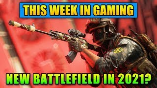 New Battlefield In 2021? - This Week In Gaming | FPS News