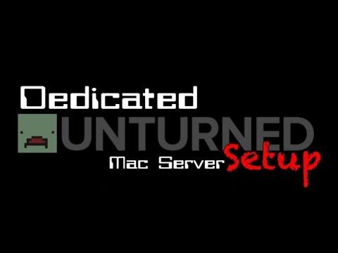 Unturned Server Mac 3.17.12.0 Tutorial