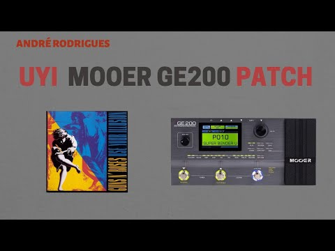 MOOER GE200 – Guns and Roses – Use Your Illusion – Slash Tone