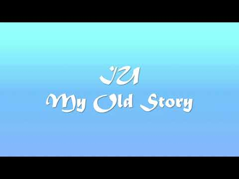 IU - My Old Story Piano Cover