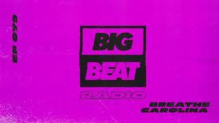 Big Beat Radio: EP #79 - Breathe Carolina (DEADTHEMIX)