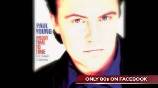 Paul Young - I