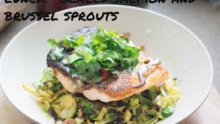 Lunch At Erwan's - Salmon, Spicy Glaze, Brussel Sprouts - Balanced Meal, Day 1, Meal 2