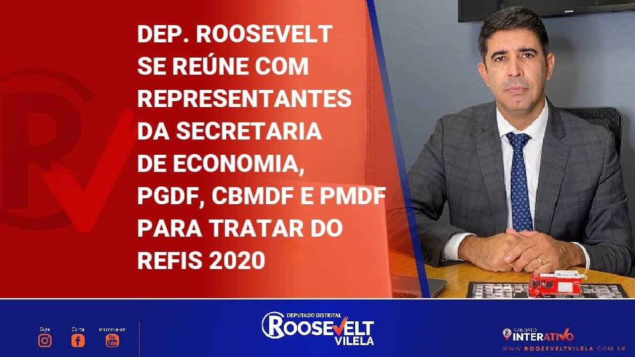 Dep. Roosevelt se reúne com PGDF, SEEC, CBMDF E PMDF para tratar o Refis 2020