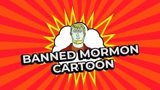 Banned Mormon Cartoon REACTION!