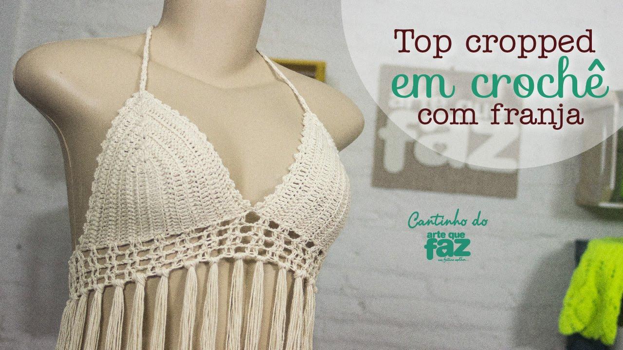ee61e2ead02e DIY - Top Cropped em crochê com franja (Diane Gonçalves) - YouTube