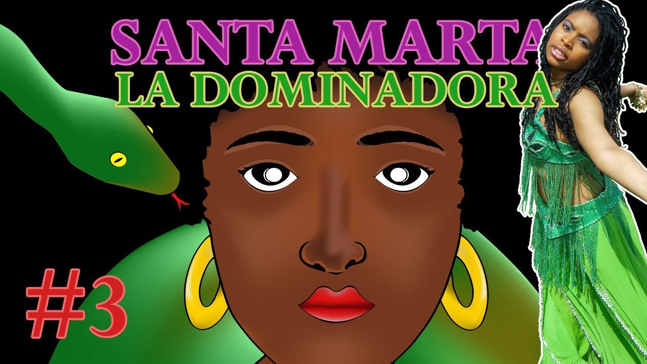 Santa Marta la Dominadora Parte 3 | 21 División | Vudú