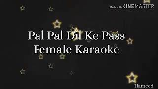 Pal Pal Dil ke Pass Female Karaoke
