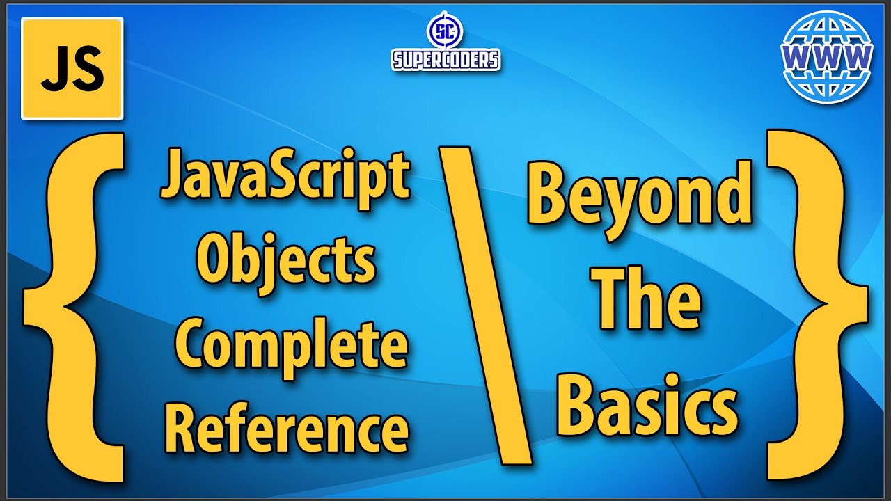JavaScript Complete Object Reference Tutorial Beyond The Basics   Object Destructor Spread Operator