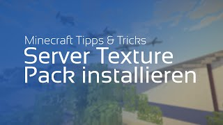 Minecraft Server Texture Pack installieren