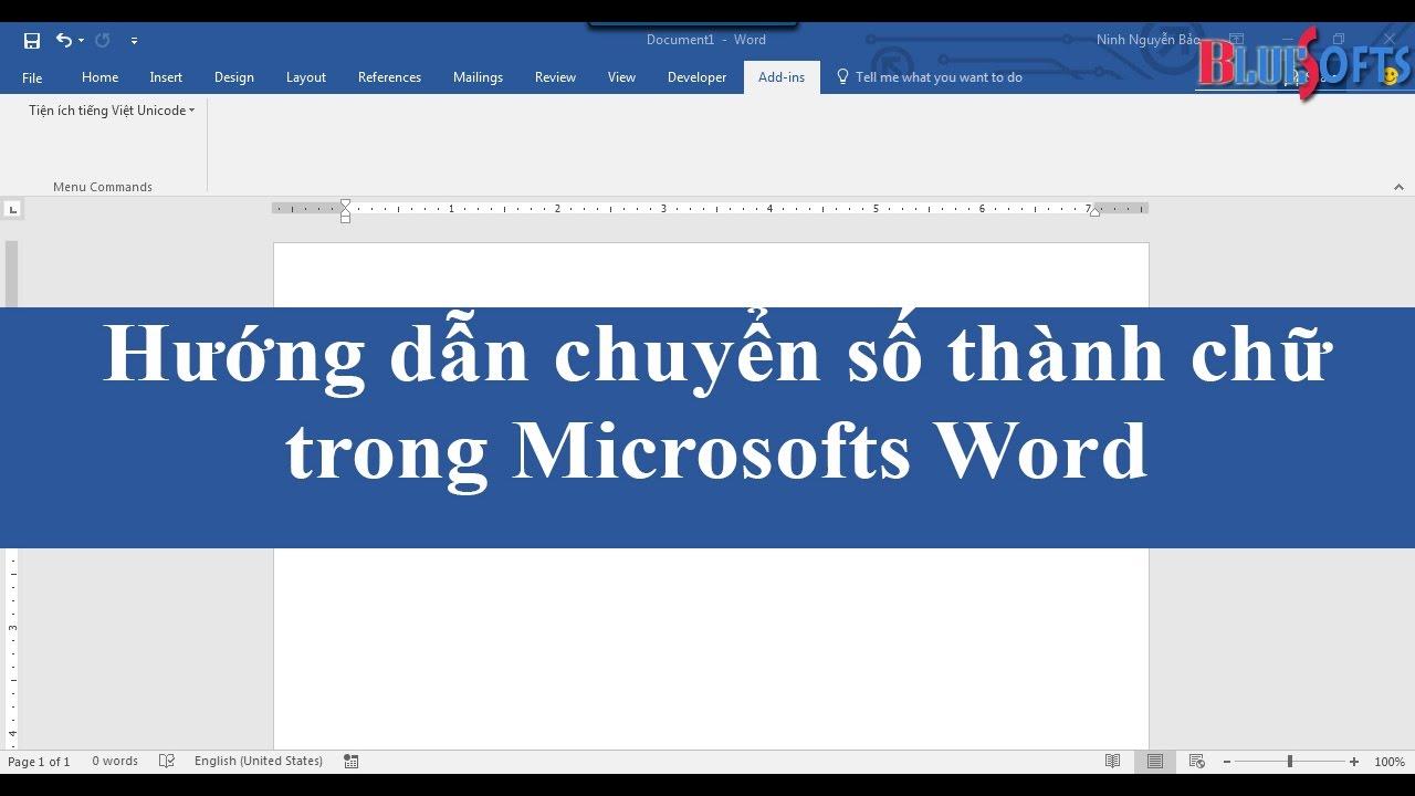 Hướng dẫn chuyển số thành chữ, chuyển đổi font trong Microsofts Word 2003,2007,2010,2013,2016