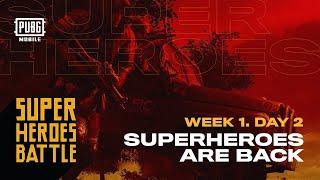 PUBG Mobile Super Heroes Battle | Teams in Action Week 1 - Day 2