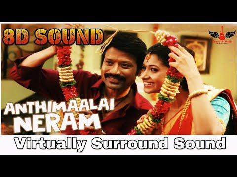 anthimaalai-neram-|-8d-audio-song-|-monster-|-sid-sriram-|-tamil-8d-songs
