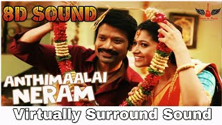 anthimaalai-neram-8d-song-monster-sid-sriram-tamil-8d-songs