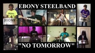 Ebony Steelband - Kerwin Dubois & Adana ~ No Tommorrow