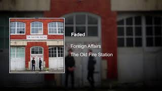 Foreign Affairs - Faded