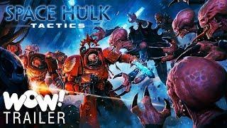 Space Hulk- Tactics - Official Launch Trailer